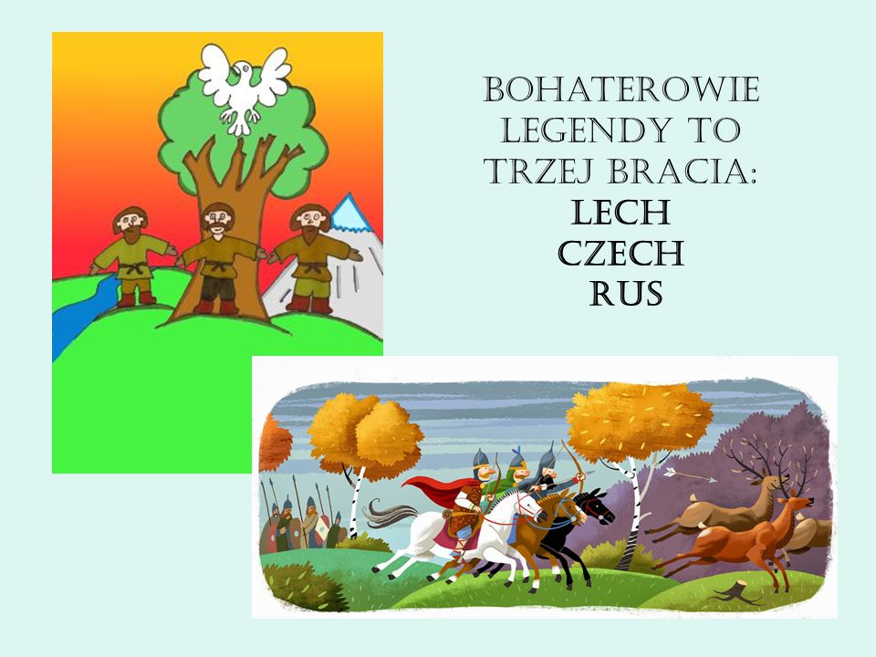 Lech pozostał w zielonej dolinie, gdzie ludzie zaczęli budować swoje siedziby.