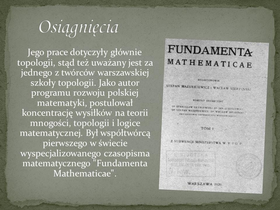 Jego prace dotyczyły głównie topologii, stąd też uważany jest za jednego z twórców warszawskiej szkoły topologii. Jako autor programu rozwoju polskiej