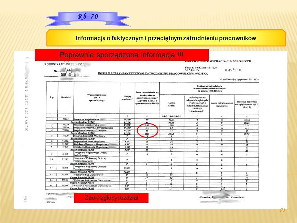 39 Rb-70 Informacja o faktycznym i przeciętnym zatrudnieniu pracowników Zaokrąglony rozdział Poprawnie sporządzona informacja !!!