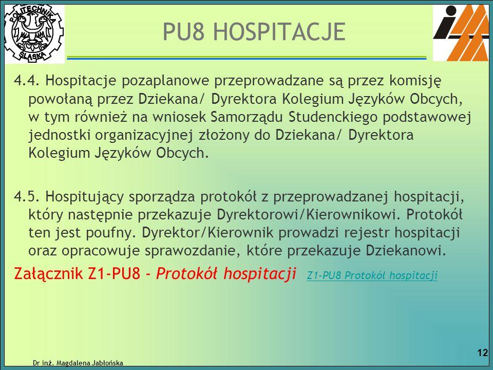4.4. Hospitacje pozaplanowe przeprowadzane są przez komisję powołaną przez Dziekana/ Dyrektora Kolegium Języków Obcych, w tym również na wniosek Samor