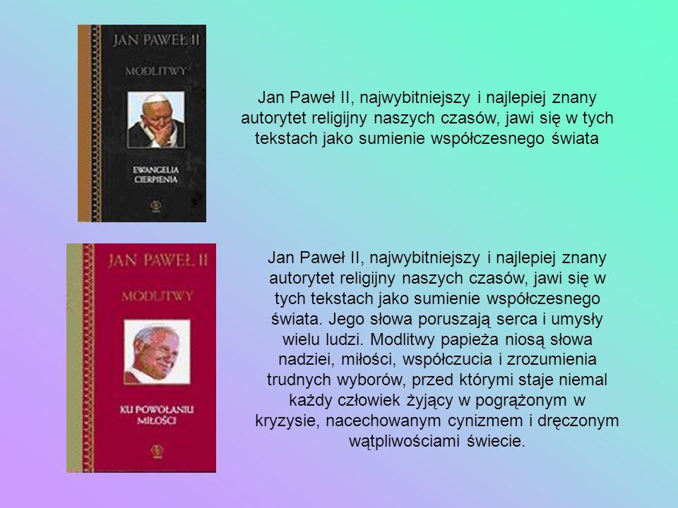 Jan Paweł II, najwybitniejszy i najlepiej znany autorytet religijny naszych czasów, jawi się w tych tekstach jako sumienie współczesnego świata Jan Pa