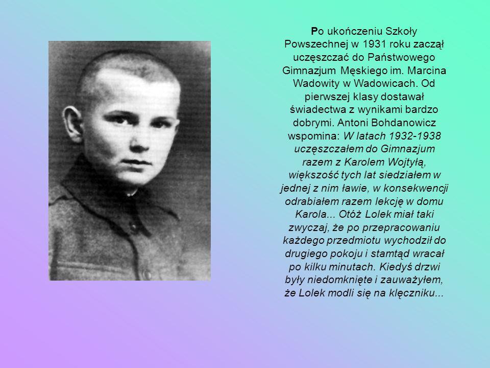 Po ukończeniu Szkoły Powszechnej w 1931 roku zaczął uczęszczać do Państwowego Gimnazjum Męskiego im. Marcina Wadowity w Wadowicach. Od pierwszej klasy