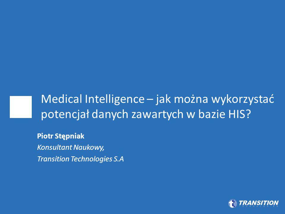 Medical Intelligence – jak można wykorzystać potencjał danych zawartych w bazie HIS.