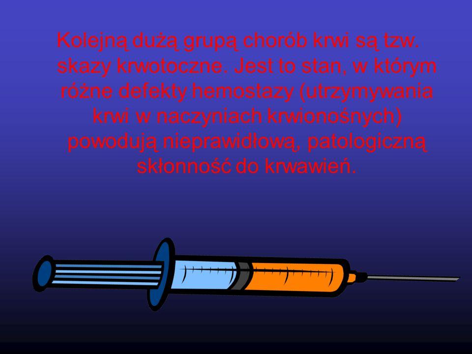 HEMOFILIA Genetyczne zaburzenie krzepnięcia krwi związane z brakiem lub niedoborem czynnika krzepnięcia.