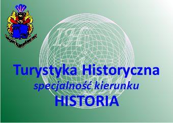Turystyka Historyczna specjalność kierunku HISTORIA