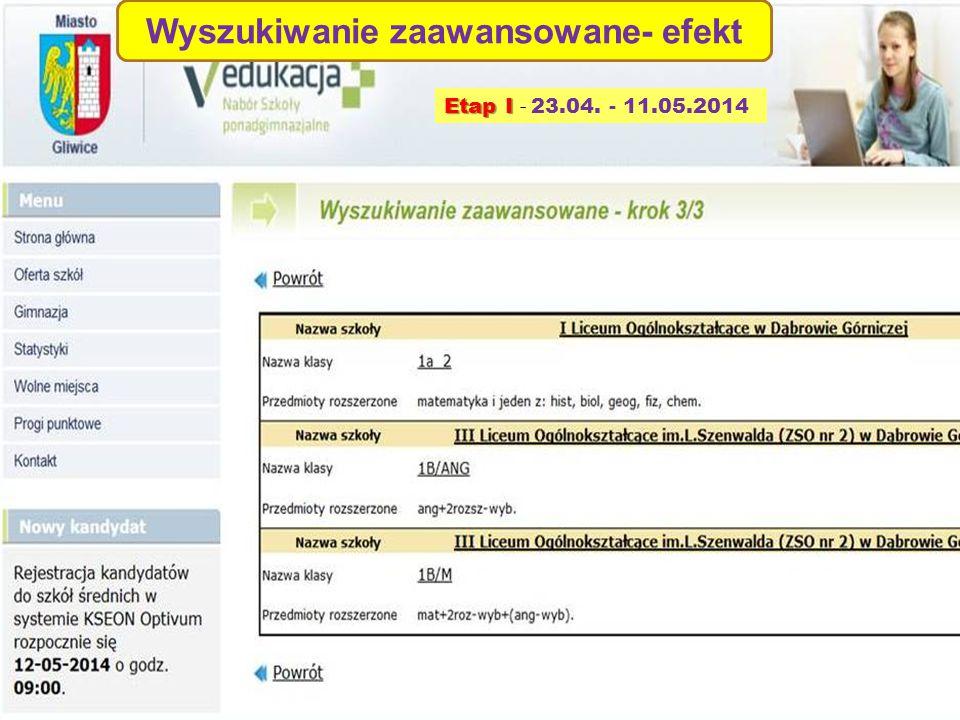 Wyszukiwanie zaawansowane- efekt Etap I Etap I - 23.04. - 11.05.2014