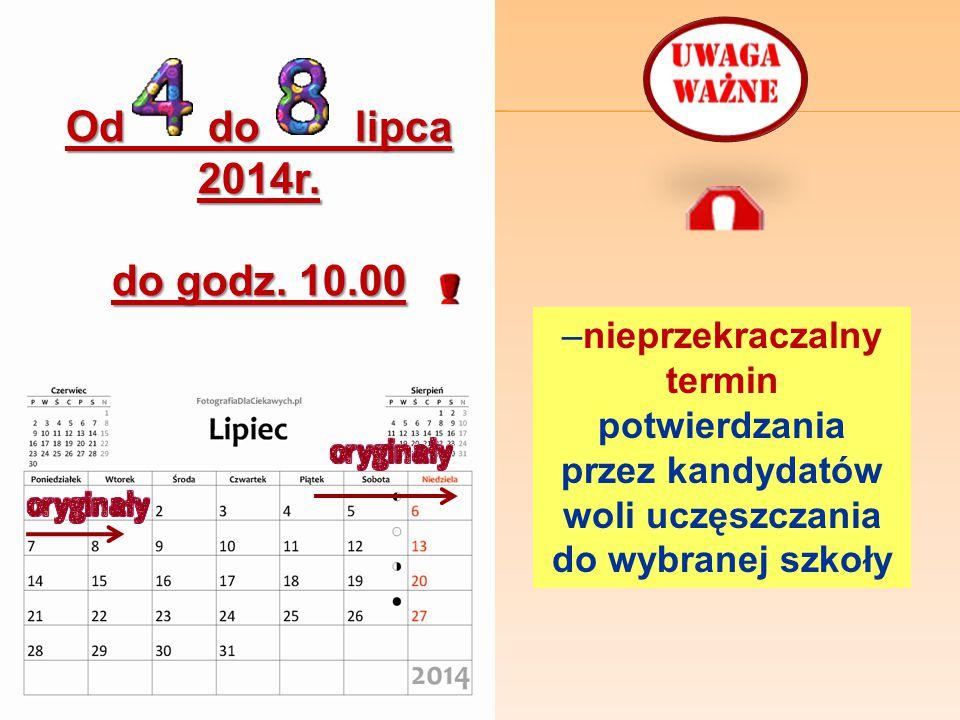 Od do lipca 2014r.do godz.