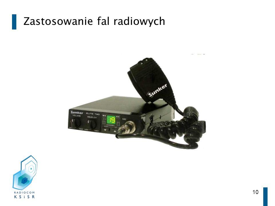 10 Zastosowanie fal radiowych