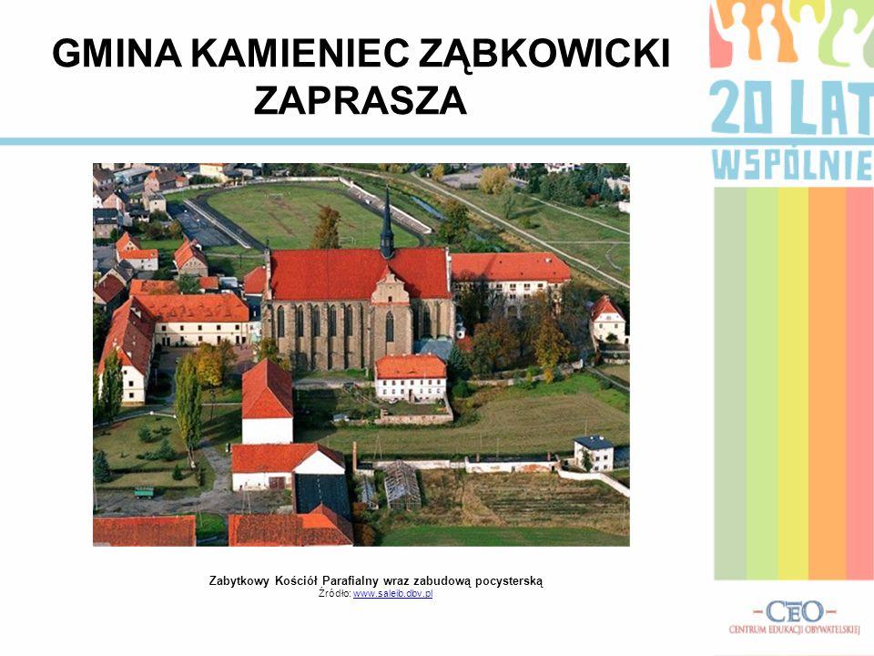 Zabytkowy Kościół Parafialny wraz zabudową pocysterską Źródło: www.saleib.dbv.plwww.saleib.dbv.pl GMINA KAMIENIEC ZĄBKOWICKI ZAPRASZA