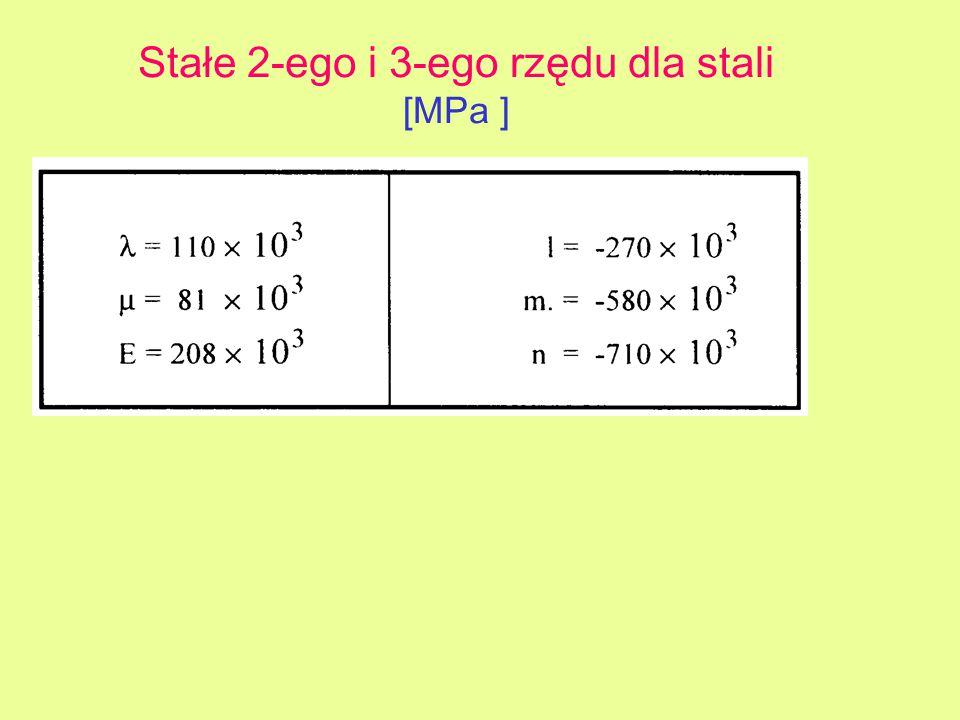 Stałe 2-ego i 3-ego rzędu dla stali [MPa ]