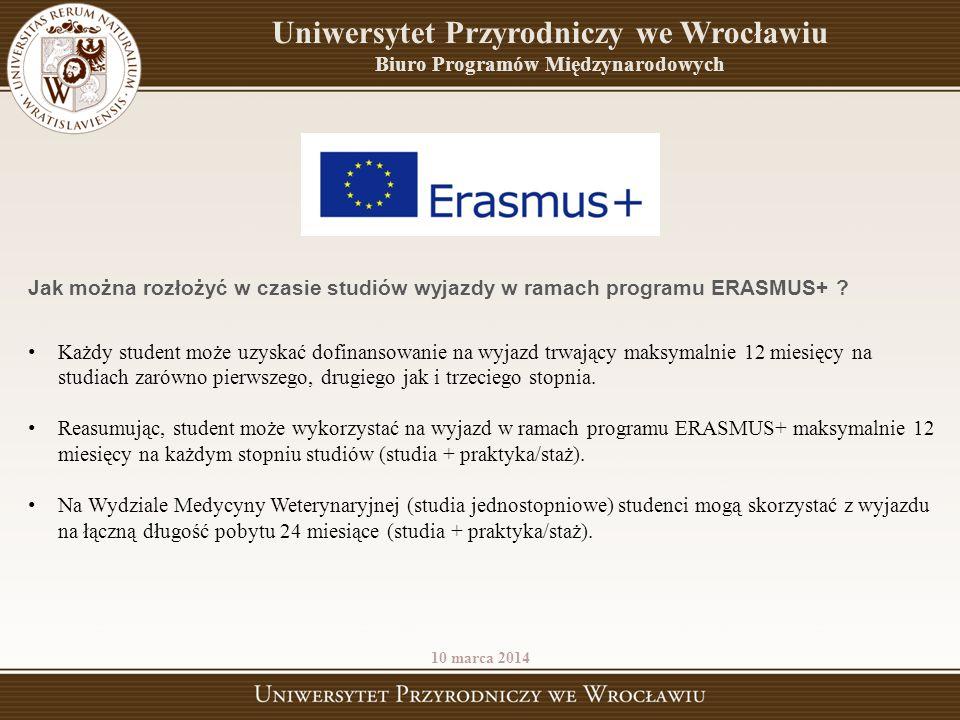 Uniwersytet Przyrodniczy we Wrocławiu Biuro Programów Międzynarodowych Jak można rozłożyć w czasie studiów wyjazdy w ramach programu ERASMUS+ ? Każdy