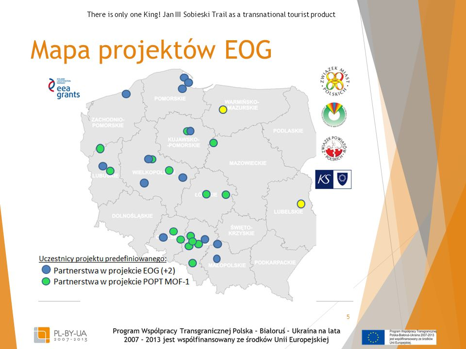 Mapa projektów EOG 5 There is only one King.
