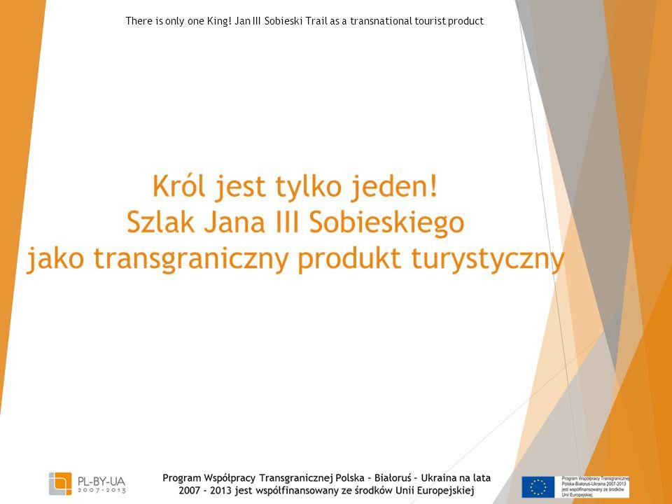 Transgraniczny projekt partnerski  Gmina Spiczyn (Polska)- Lider projektu  Miasto Żółkiew (Ukraina)- Partner projektu 2 There is only one King.