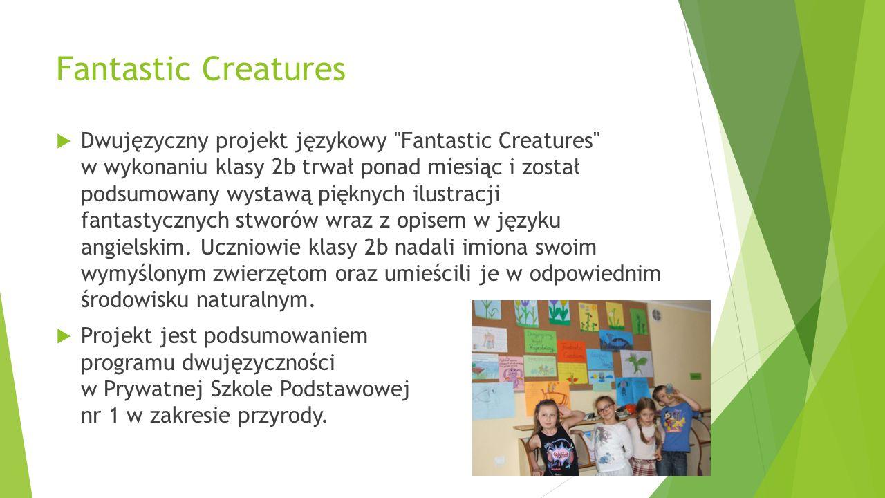 Fantastic Creatures  Dwujęzyczny projekt językowy