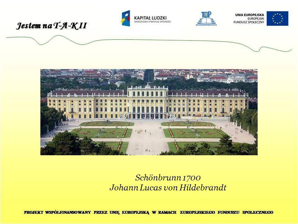 Schönbrunn 1700 Johann Lucas von Hildebrandt