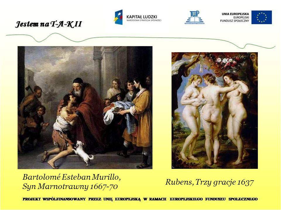 Bartolomé Esteban Murillo, Syn Marnotrawny 1667-70 Rubens, Trzy gracje 1637