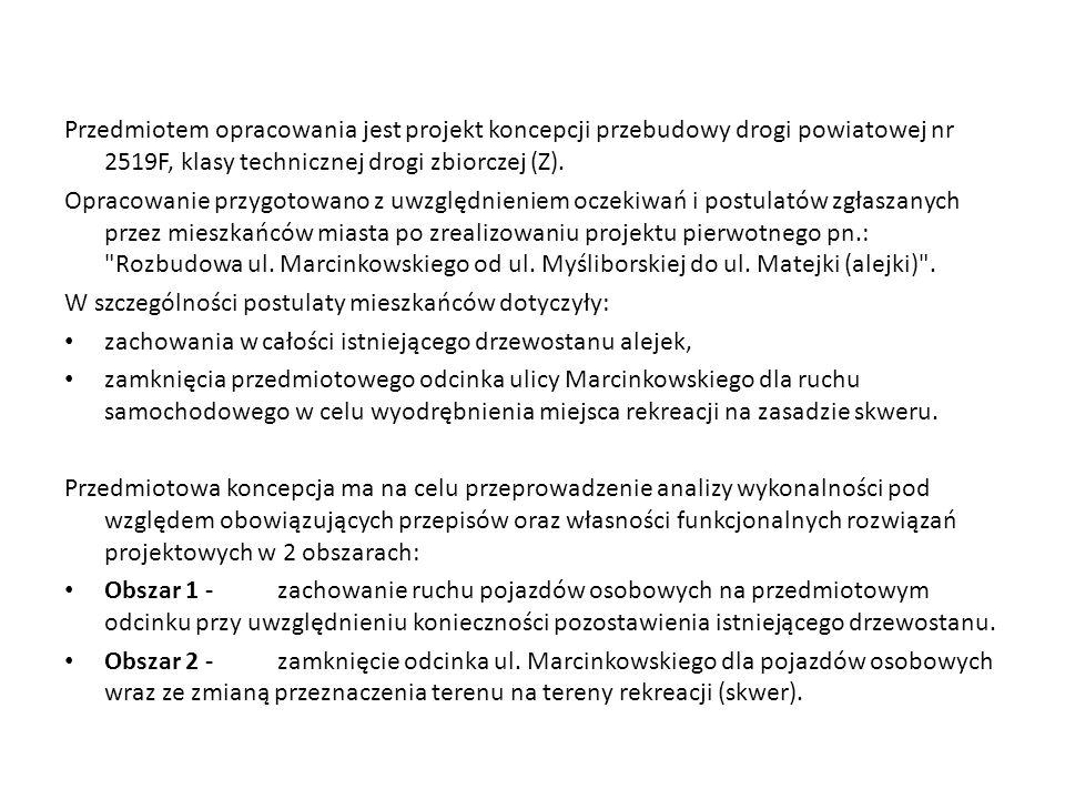 Wariant 1 Założenia wariantu: zachowanie odcinka ul.