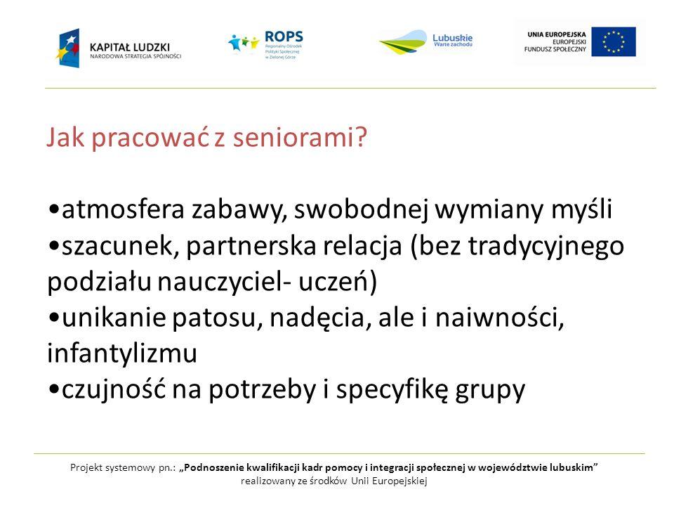 """e.szumigraj@ips.uz.zgora.pl Projekt systemowy pn.: """"Podnoszenie kwalifikacji kadr pomocy i integracji społecznej w województwie lubuskim realizowany ze środków Unii Europejskiej Dziękuję"""