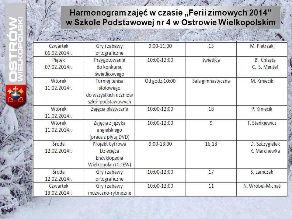 """Harmonogram zajęć w czasie """"Ferii zimowych 2014"""" w Szkole Podstawowej nr 4 w Ostrowie Wielkopolskim"""