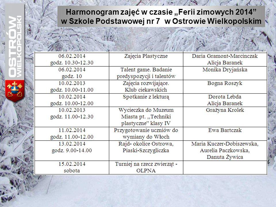 """Harmonogram zajęć w czasie """"Ferii zimowych 2014"""" w Szkole Podstawowej nr 7 w Ostrowie Wielkopolskim"""