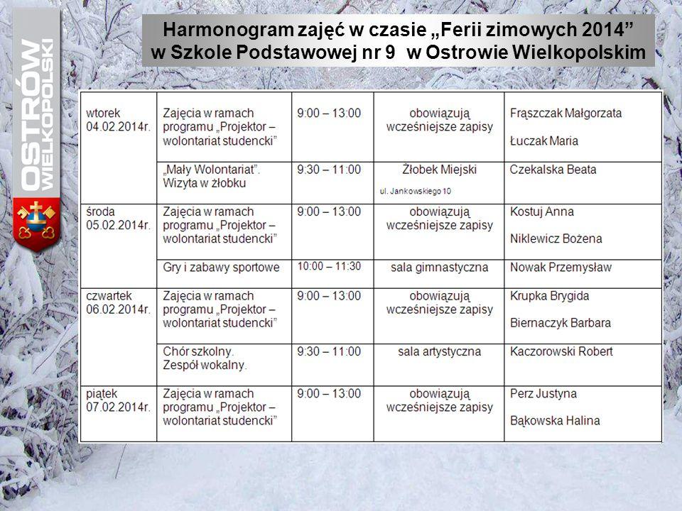 """Harmonogram zajęć w czasie """"Ferii zimowych 2014"""" w Szkole Podstawowej nr 9 w Ostrowie Wielkopolskim"""