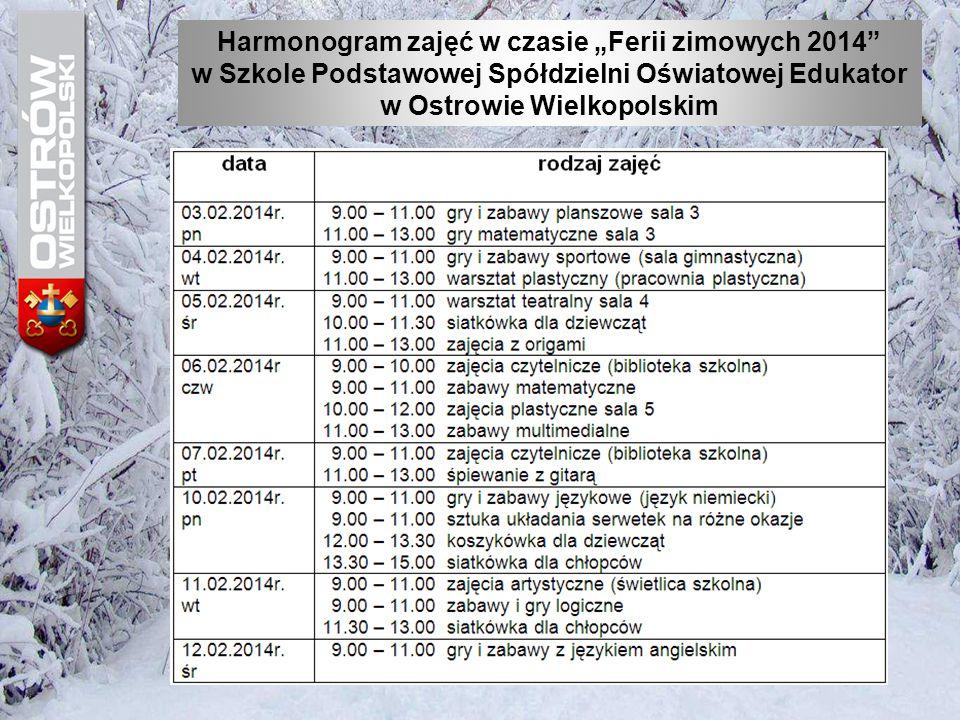 """Harmonogram zajęć w czasie """"Ferii zimowych 2014"""" w Szkole Podstawowej Spółdzielni Oświatowej Edukator w Ostrowie Wielkopolskim"""