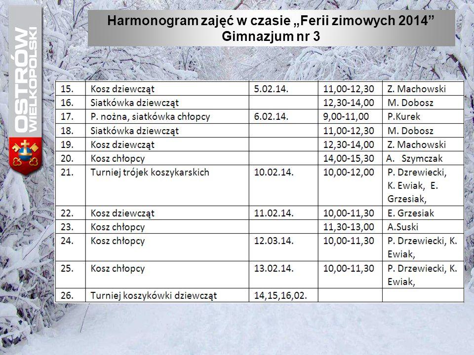 """Harmonogram zajęć w czasie """"Ferii zimowych 2014"""" Gimnazjum nr 3"""