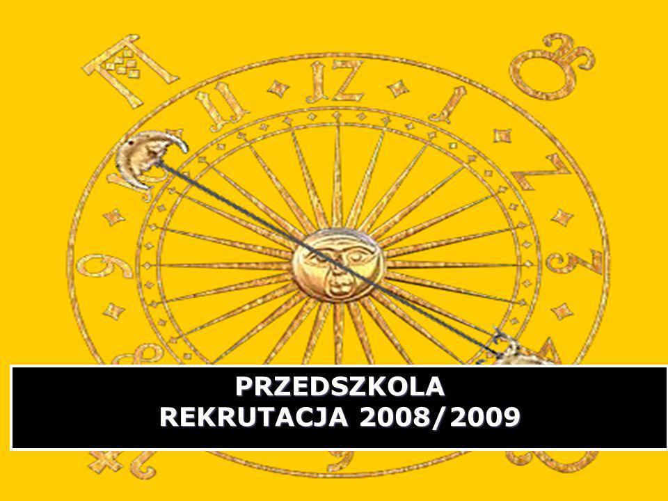 PRZEDSZKOLA REKRUTACJA 2008/2009