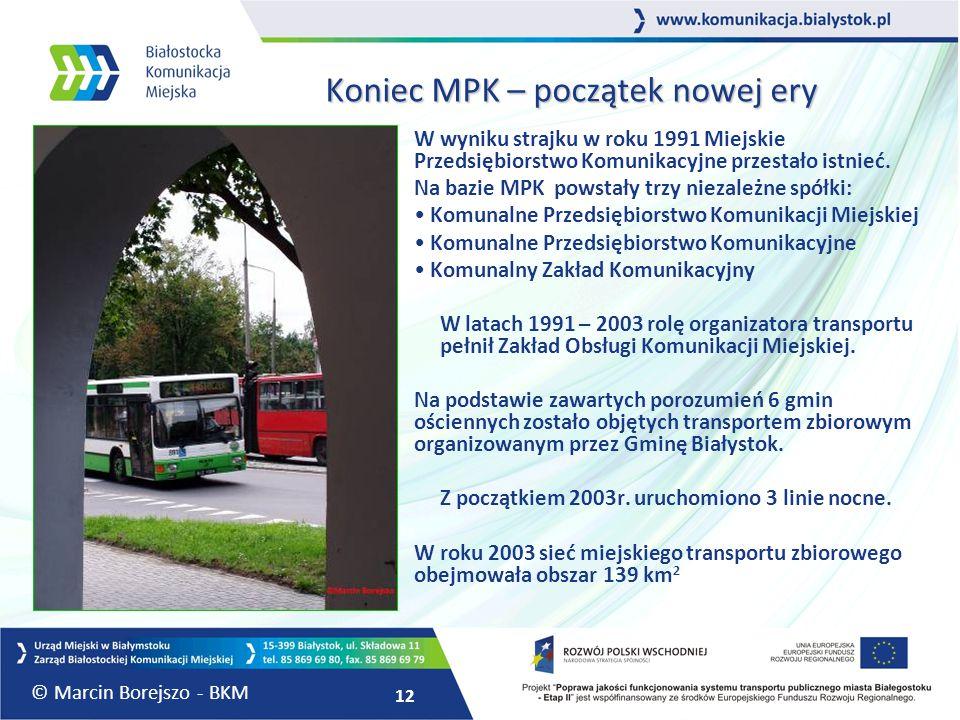 12 Koniec MPK – początek nowej ery W wyniku strajku w roku 1991 Miejskie Przedsiębiorstwo Komunikacyjne przestało istnieć. Na bazie MPK powstały trzy