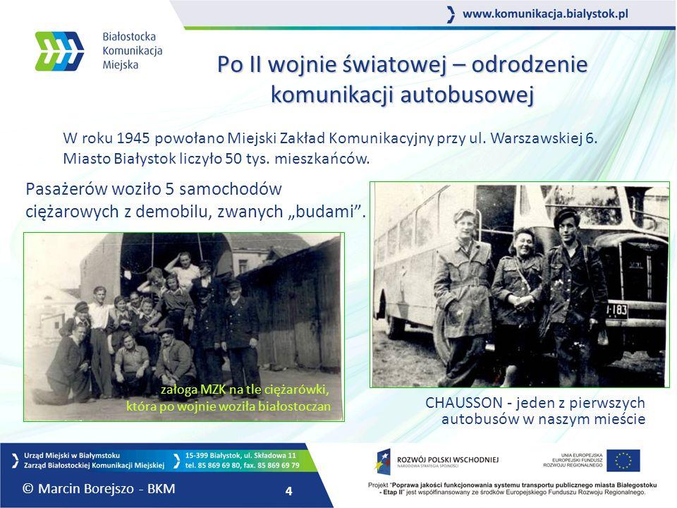 """4 Po II wojnie światowej – odrodzenie komunikacji autobusowej Pasażerów woziło 5 samochodów ciężarowych z demobilu, zwanych """"budami"""". CHAUSSON - jeden"""