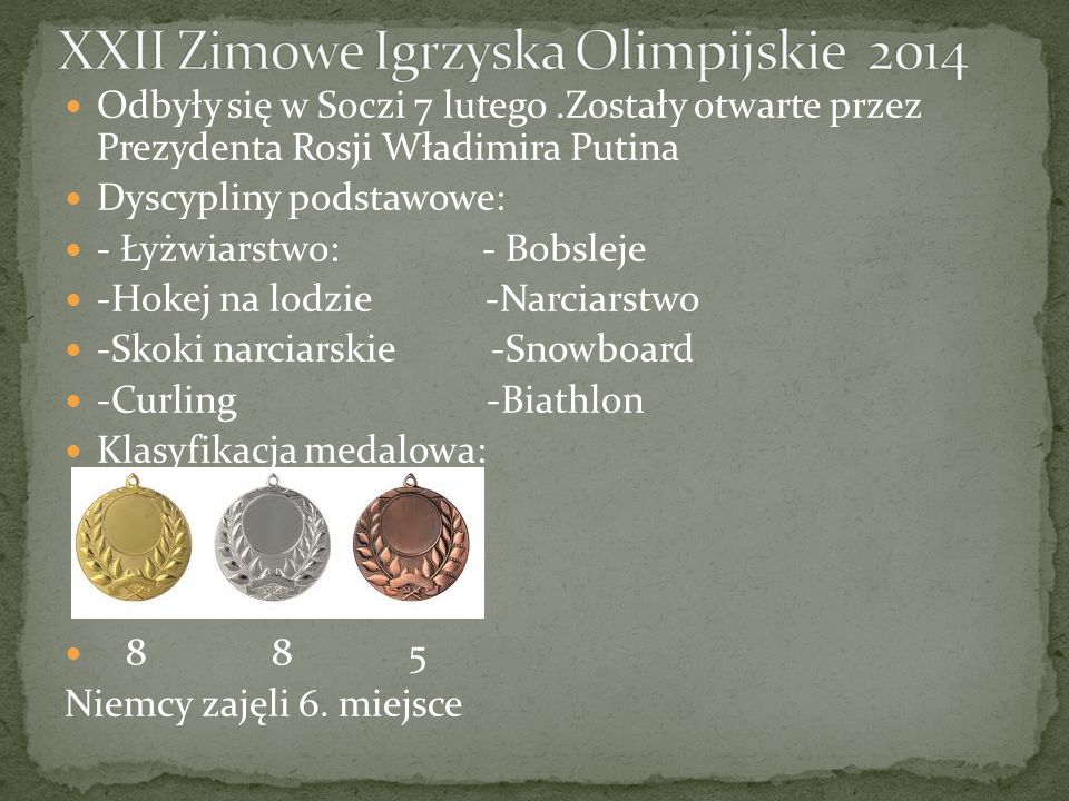 Odbyły się w Soczi 7 lutego.Zostały otwarte przez Prezydenta Rosji Władimira Putina Dyscypliny podstawowe: - Łyżwiarstwo: - Bobsleje -Hokej na lodzie -Narciarstwo -Skoki narciarskie -Snowboard -Curling -Biathlon Klasyfikacja medalowa: 8 8 5 Niemcy zajęli 6.