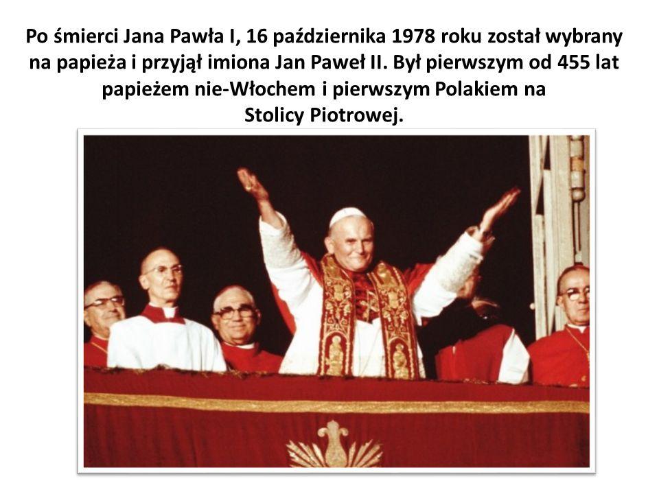 Po śmierci Jana Pawła I, 16 października 1978 roku został wybrany na papieża i przyjął imiona Jan Paweł II.