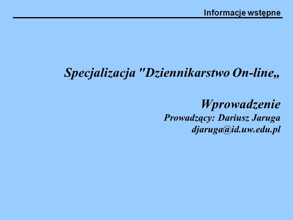 Informacje wstępne Specjalizacja