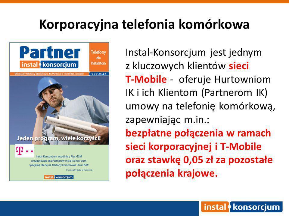 Korporacyjna telefonia komórkowa Instal-Konsorcjum jest jednym z kluczowych klientów sieci T-Mobile - oferuje Hurtowniom IK i ich Klientom (Partnerom IK) umowy na telefonię komórkową, zapewniając m.in.: bezpłatne połączenia w ramach sieci korporacyjnej i T-Mobile oraz stawkę 0,05 zł za pozostałe połączenia krajowe.