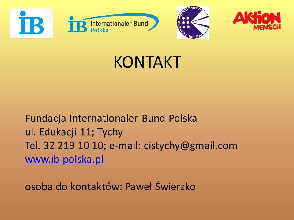 Fundacja Internationaler Bund Polska ul.Edukacji 11; Tychy Tel.