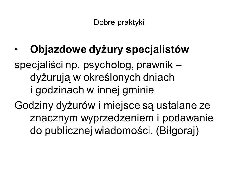 Dobre praktyki Objazdowe dyżury specjalistów specjaliści np.