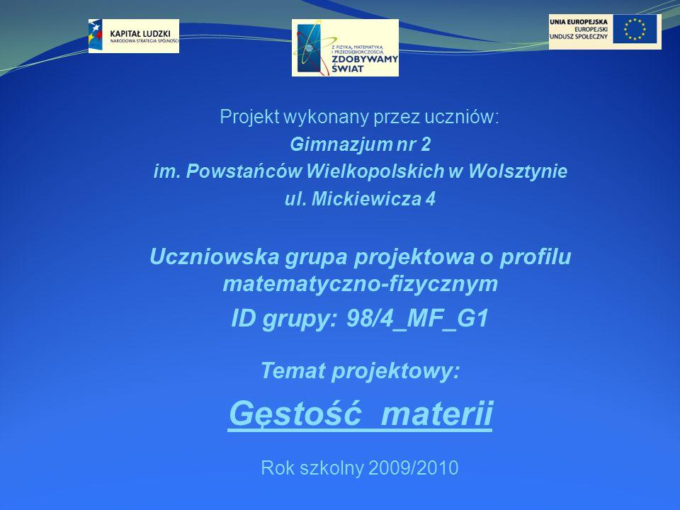 Projekt wykonany przez uczniów: Gimnazjum nr 2 im.