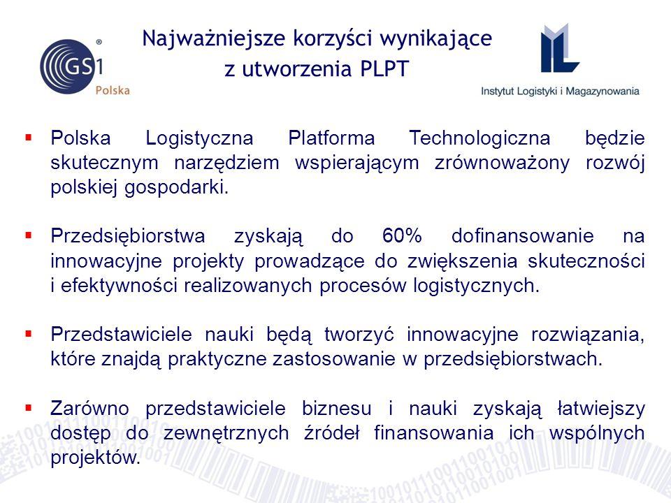  Polska Logistyczna Platforma Technologiczna będzie skutecznym narzędziem wspierającym zrównoważony rozwój polskiej gospodarki.  Przedsiębiorstwa zy