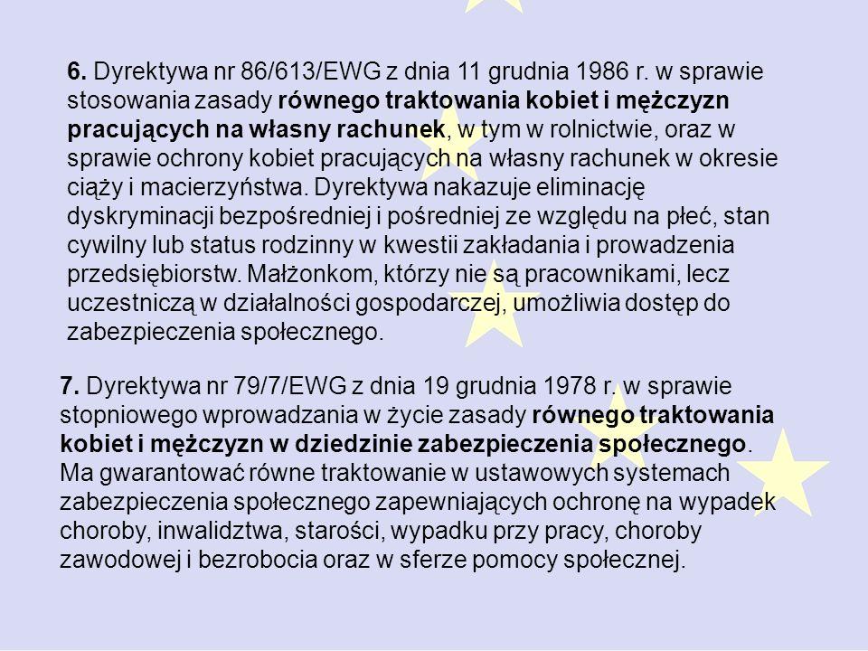7.Dyrektywa nr 79/7/EWG z dnia 19 grudnia 1978 r.