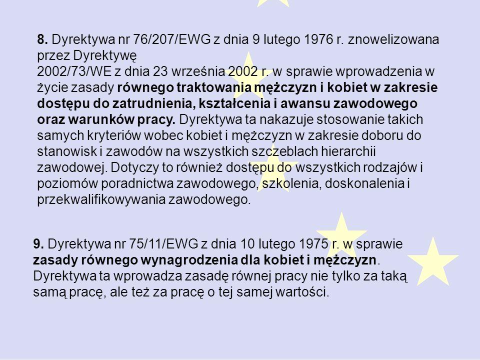 9.Dyrektywa nr 75/11/EWG z dnia 10 lutego 1975 r.