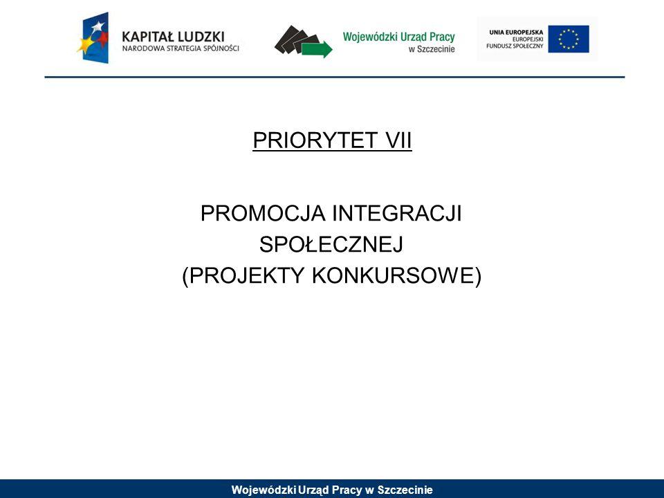 Wojewódzki Urząd Pracy w Szczecinie Działanie 7.2 PRZECIWDZIAŁANIE WYKLUCZENIU I WZMOCNIENIE SEKTORA EKONOMII SPOŁECZNEJ Działanie 7.4 NIEPEŁNOSPRAWNI NA RYNKU PRACY NIE ZAPLANOWANO NABORU PROJEKTÓW W TRYBIE KONKURSOWYM W ROKU 2013