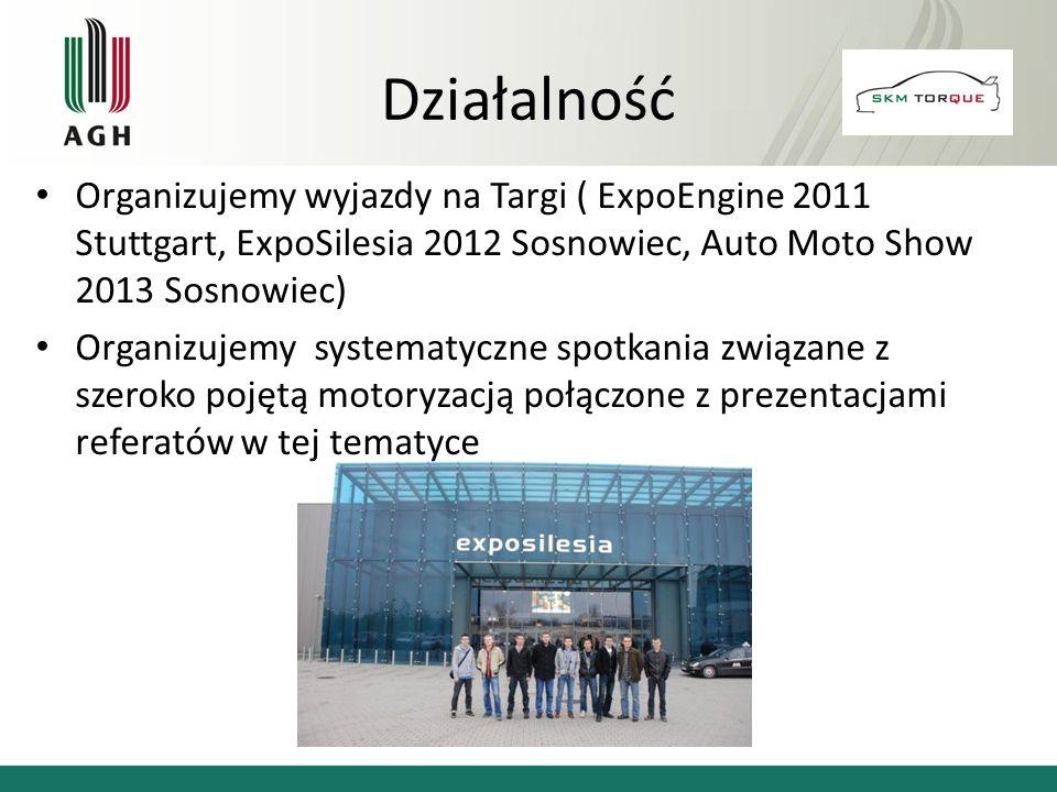 Organizujemy wyjazdy na Targi ( ExpoEngine 2011 Stuttgart, ExpoSilesia 2012 Sosnowiec, Auto Moto Show 2013 Sosnowiec) Organizujemy systematyczne spotk