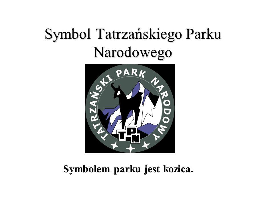 Symbol Tatrzańskiego Parku Narodowego Symbolem parku jest kozica.