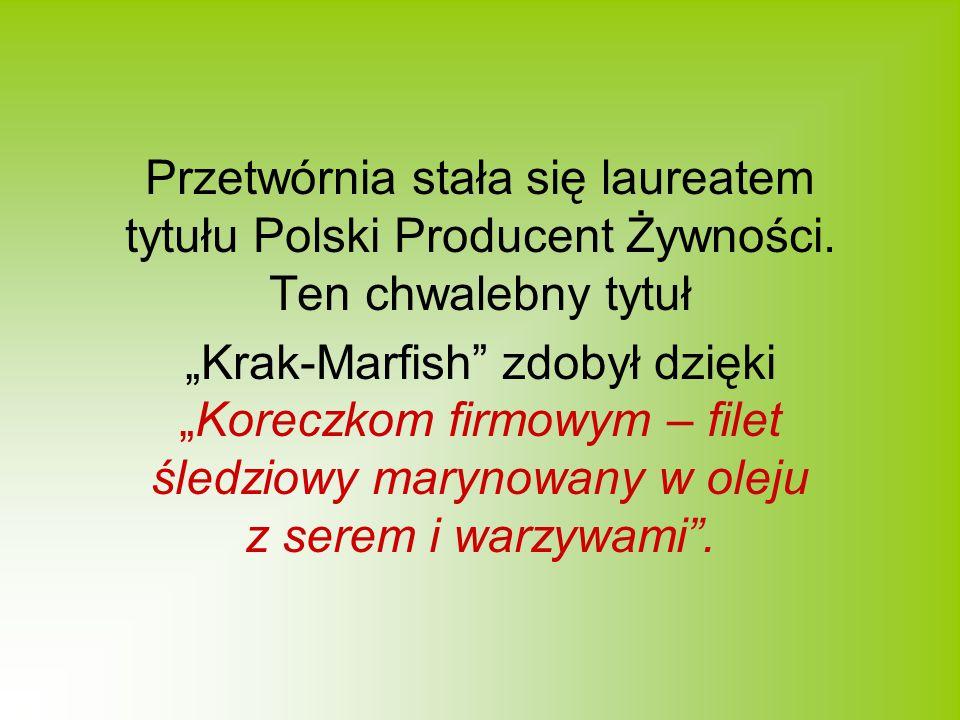 Przetwórnia stała się laureatem tytułu Polski Producent Żywności.