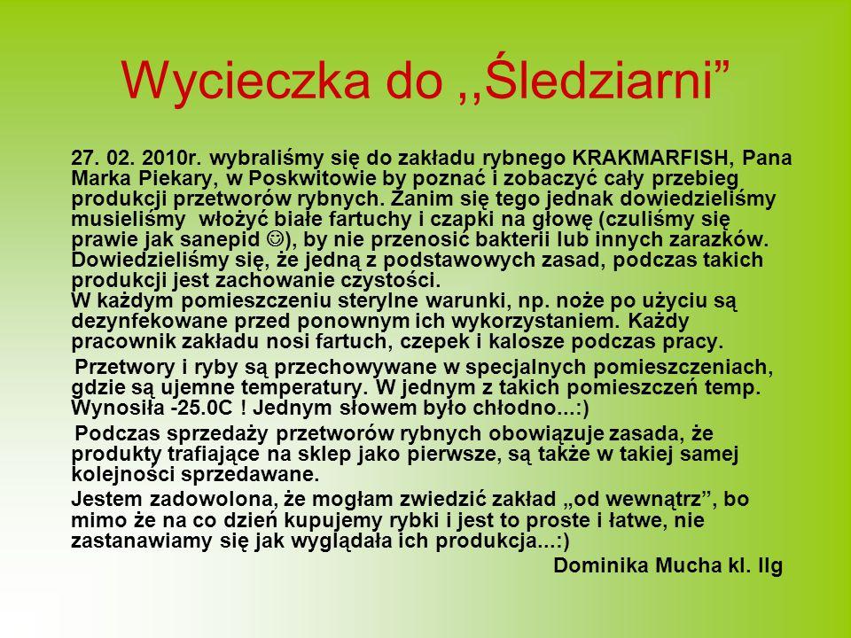 Wycieczka do,,Śledziarni 27.02. 2010r.