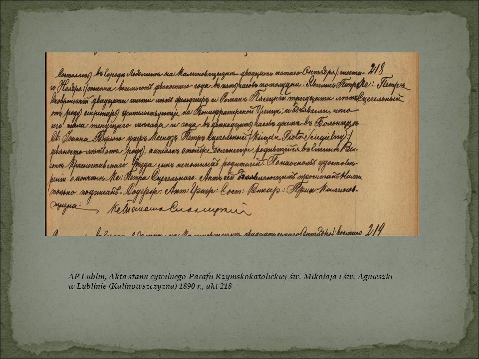 AP Lublin, Akta stanu cywilnego Parafii Rzymskokatolickiej św. Mikołaja i św. Agnieszki w Lublinie (Kalinowszczyzna) 1890 r., akt 218