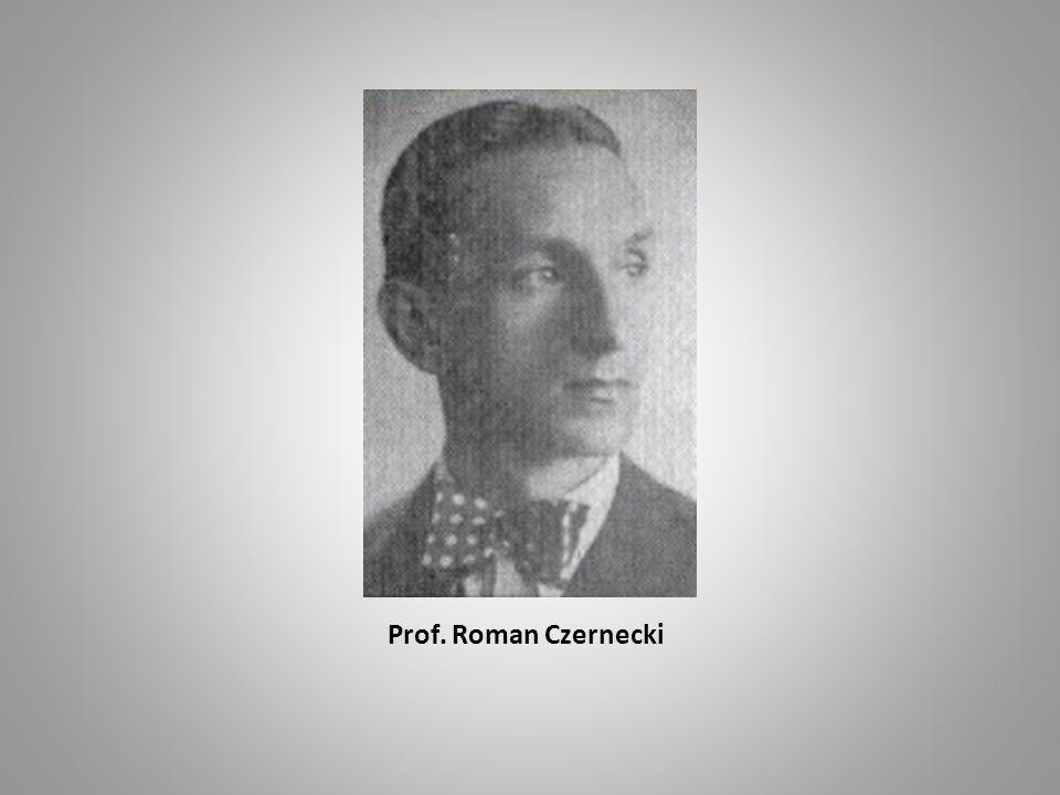 Roman Czernecki Roman Czernecki ur.14 maja 1904 r.