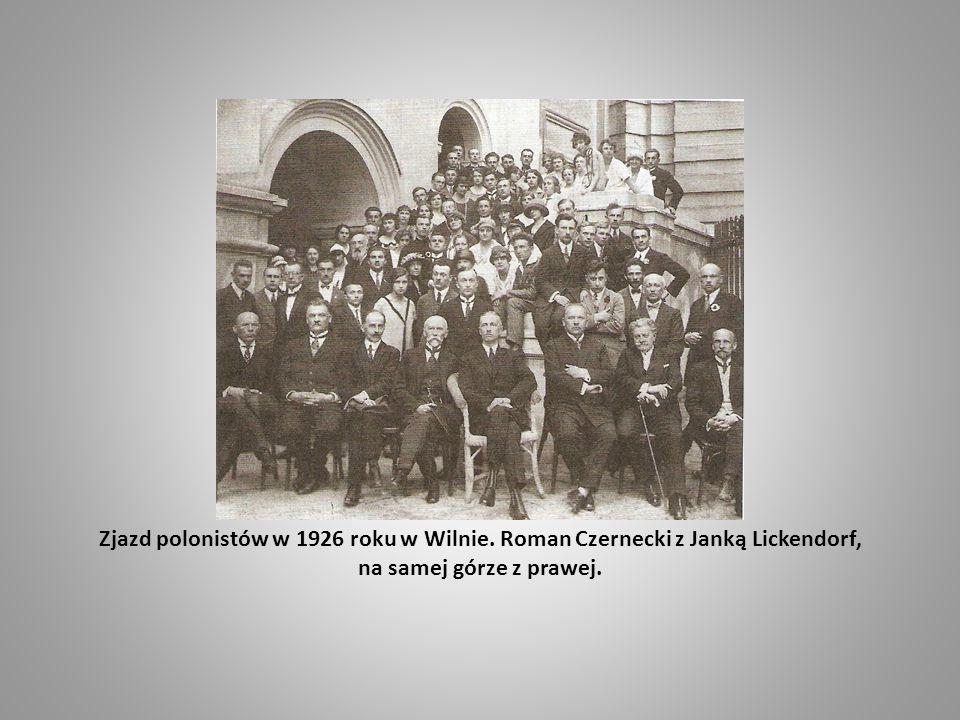 Zjazd polonistów w 1926 roku w Wilnie. Roman Czernecki z Janką Lickendorf, na samej górze z prawej.