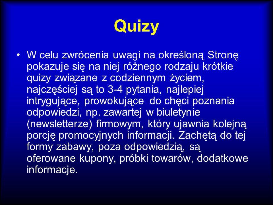 Quizy W celu zwrócenia uwagi na określoną Stronę pokazuje się na niej różnego rodzaju krótkie quizy związane z codziennym życiem, najczęściej są to 3-