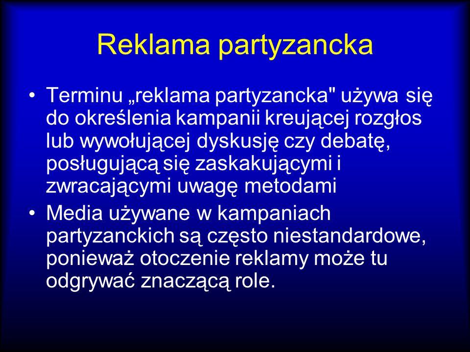 """Reklama partyzancka Terminu """"reklama partyzancka"""